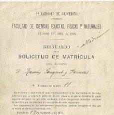 Documentos antiguos: SOLICITUD DE MATRÍCULA. UNIVERSIDAD DE BARCELONA. FACULTAD DE MEDICINA. CURSO 1891. CON SELLO. . Lote 194625630
