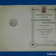 Documentos antiguos: (M) PROGRAMA EN HONOR MARÍA SANTÍSIMA AUXILIADORA, ESCUELAS SALESIANAS DE SARRIÁ 1907. Lote 194778532