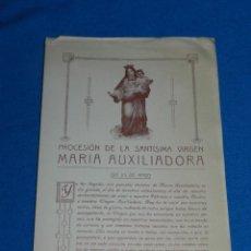Documentos antiguos: (M) PROGRAMA PROCESIÓN SANTISIMA VIRGEN MARÍA AUXILIADORA, BARCELONA 1922. Lote 194778697