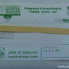 Documentos antiguos: COLECCIONISMO EXPO ´92 DE SEVILLA : PASE ESPECIAL PROGRAMA VISITA, JUNTA ANDALUCIA AA. SOCIALESI. Lote 194788888