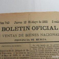 Documentos antiguos: BOLETIN DE VENTAS DE BIENES NACIONALES MURCIA, 12 MAYO 1892, Nº 740. Lote 194884997