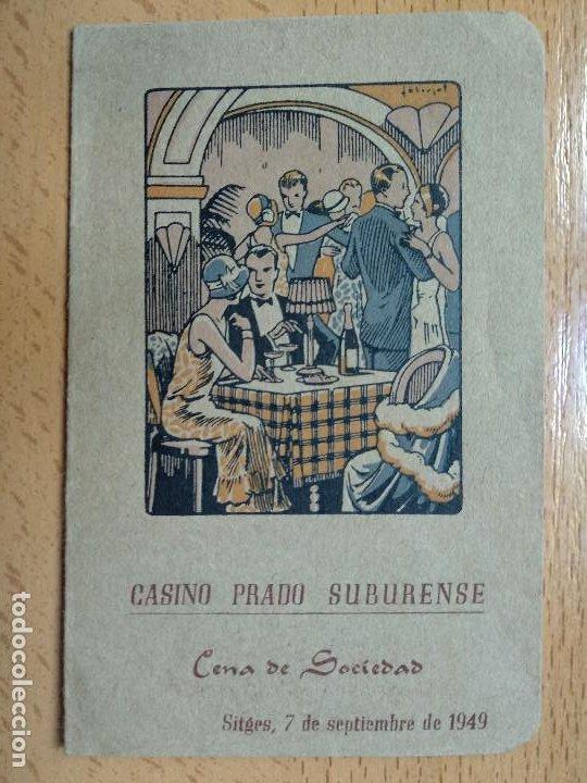 CASINO PRADO SUBURENSE. SITGES 1927. CENA DE SOCIEDAD. (Coleccionismo - Documentos - Otros documentos)