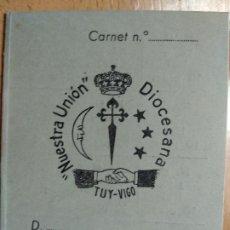 Documentos antiguos: CARNET JOVENES DE ACCION CATOLICA UNION DIOCESANA DE TUT VIGO. 1961-62.. Lote 194896073