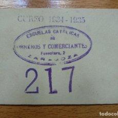 Documentos antiguos: VALE ESCUELAS CATOLICAS DE OBREROSY COMERCIANTES ZRAGOZA. CURSO 1934 1935.. Lote 194896955