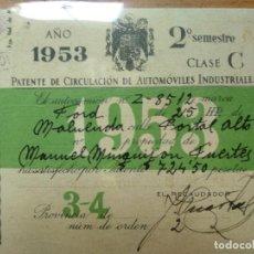 Documentos antiguos: PATENTE NACIONAL DE CIRCULACIÓN DE AUTOMÓVILES - 1953, FORD, CLASE C. ZARAGOZA.. Lote 194899071