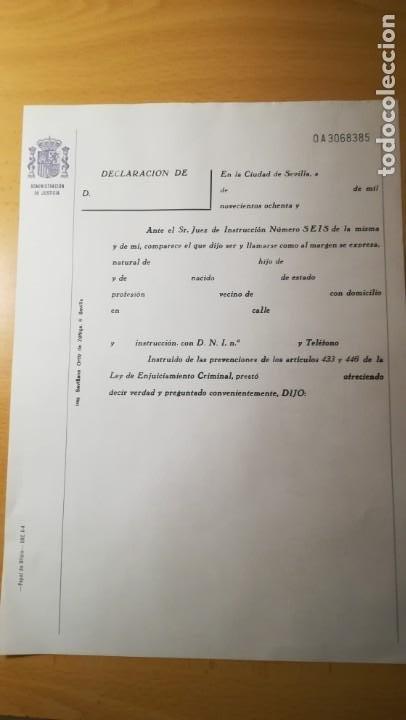 DOCUMENTO DECLARACION ADMINISTRACION DE JUSTICIA.SEVILLA,EPOCA JUAN CARLOS (Coleccionismo - Documentos - Otros documentos)