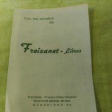 Documentos antiguos: FREIXANET. LIBROS. Lote 195019996