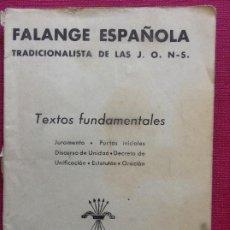 Documentos antiguos: FALANGE ESPAÑOLA. TEXTOS FUNDAMENTALES 1935. Lote 195050712