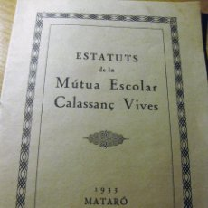Documentos antiguos: ESTATUTS MUTUA ESCOLAR CALASSANÇ VIVES . 1933 MATARO . Lote 195054476