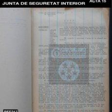 Documentos antiguos: GENERALITAT DE CATALUNYA - JUNTA DE SEGURETAT INTERIOR - ACTA 15 - 1936 - GUERRA CIVIL - REF 217. Lote 195055661