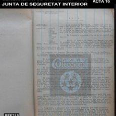 Documentos antiguos: GENERALITAT DE CATALUNYA - JUNTA DE SEGURETAT INTERIOR - ACTA 16 - 1936 - GUERRA CIVIL - REF 218. Lote 195055750