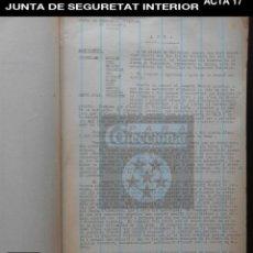 Documentos antiguos: GENERALITAT DE CATALUNYA - JUNTA DE SEGURETAT INTERIOR - ACTA 17 - 1936 - GUERRA CIVIL - REF 219. Lote 195055850