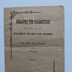 Documentos antiguos: 1904 FERROCARRILES BILLETES POR KILOMETROS - LINEAS DE VARIAS COMPAÑIAS FERROVIARIAS DE ESPAÑA. Lote 195110713