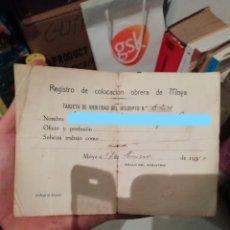 Documentos antiguos: ANTIGUO DOCUMENTO REGISTRO DE COLOCACIÓN OBRERA AÑO 1940 MUNICIPIO VILLA DE MOYA GRAN CANARIA. Lote 195114631