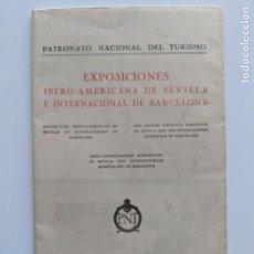 Documentos antiguos: 1929 PATRONATO NACIONAL DEL TURISMO - EXPOSICIONES SEVILLA Y BARCELONA. Lote 195132941