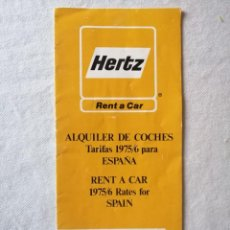 Documentos antiguos: ANTIGUO FOLLETO HERTZ RENT A CAR ALQUILER DE COCHES TARIFAS 1975/6 1975 1976 PARA ESPAÑA. Lote 195144471