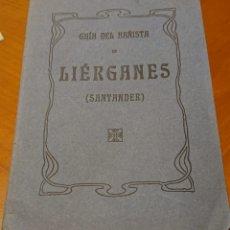Documentos antiguos: LIERGANES, SANTANDER, CANTABRIA 1914. GUIA DEL BAÑISTA, BALNEARIO.. Lote 195146696