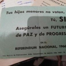 Documentos antiguos: ANTIGUO DOCUMENTO PUBLICITARIO POLITICA REGIMEN FRANQUISTA VOTAR REFERENDUM NACIONAL 1966. Lote 195152272