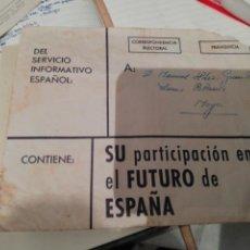 Documentos antiguos: ANTIGUO SOBRE CORRESPONDENCIA ELECTORAL PARTICIPACIÓN FUTURO ESPAÑA REGIMEN FRANQUISTA 1966. Lote 195152395