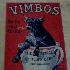Documentos antiguos: PUBLICIDAD VIMBOS AN OX IN A TEACUP MANUFACTURED IN SCTOLAND 14X9 CM.. Lote 195183707