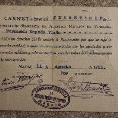 Documentos antiguos: CARNET DEL SECRETARIO DE LA ASOCIACIÓN AUXILIOS MUTUOS DE TOREROS. FERNANDO CEPEDA VIAÑA. 1945. Lote 195200945