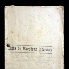 Documentos antiguos: LISTA DE MAESTRAS INTERINAS. MINISTERIO DE INSTRUCCIÓN PÚBLICA Y BB.AA.1911-12. EL MAGISTERIO ESPAÑO. Lote 195237321