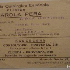 Documentos antiguos: ANTIGUO RECIBO.IGUALA QUIRURGICA CLINICA FIGAROLA PERA.DR.ESPASA.OCULISTA. 1948. TOURNEBOUS. Lote 195265002