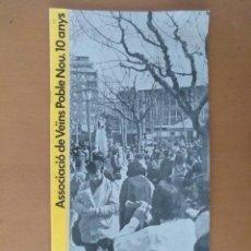 Documentos antiguos: REVISTA ASSOCIACIO VEINS POBLENOU (BARCELONA) CELEBRACION 10 AÑOS 1982 CON PUBLICIDAD. Lote 195274837