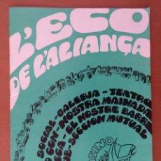 Documentos antiguos: L'ECO DE L'ALIANÇA DEL POBLENOU (BARCELONA) 1974 CON PUBLICIDAD ENTREVISTA A SERRAT (NOVA CANÇO). Lote 195274950