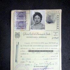 Documentos antiguos: (JX-200282)AUTORIZACIÓN PARA ENTRAR EN LOS VALLES DE ANDORRA.GOBIERNO CIVIL DE LA PROVINCIA LÉRIDA. Lote 195319081