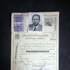 Documentos antiguos: (JX-200283)AUTORIZACIÓN PARA ENTRAR EN LOS VALLES DE ANDORRA.GOBIERNO CIVIL DE LA PROVINCIA LÉRIDA. Lote 195319683
