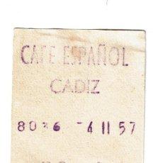 Documentos antiguos: CAFE ESPAÑOL CADIZ TICKET FACTURA FECHA 4 - 11 - 1957 4 DE NOVIEMBRE DE 1957 PRIMER PREMIO EN CAFE. Lote 195328558