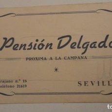Documentos antiguos: ANTIGUA TARJETA COMERCIAL.PENSION DELGADO.TRAJANO Nº 10. SEVILLA. Lote 195333392