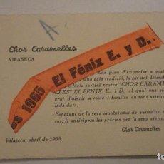 Documentos antiguos: ANTIGUA TARJETA CHOR CARAMELLES.VILASECA TARRAGONA 1965. Lote 195334382