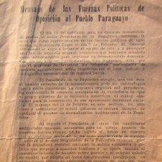 Documentos antiguos: PARAGUAY DOCUMENTO MENSAJE CONTRA STROESSNER 1962 PARTIDO LIBERAL Y REVOLUCIONARIO FEBRERISTA. Lote 195344842