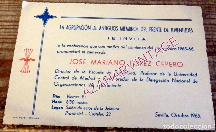 SEVILLA, 1965, FALANGE, ANTIGUOS MIEMBROS FRENTE JUVENTUDES, INVITACION CONFERENCIA (Coleccionismo - Documentos - Otros documentos)