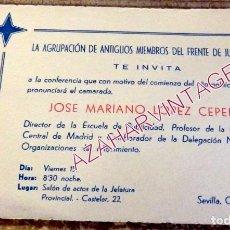 Documentos antiguos: SEVILLA, 1965, FALANGE, ANTIGUOS MIEMBROS FRENTE JUVENTUDES, INVITACION CONFERENCIA. Lote 195371363