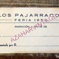 Documentos antiguos: SEVILLA, 1959, INVITACION CASETA DE FERIA LOS PAJARRACOS. Lote 195371888