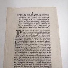 Documentos antiguos: POR QUANTO EL EDICTO... REAL CÉDULA DEL CONSEJO DE CASTILLA. BLAS DE ARANZA Y DOYLE. 1800 BARCELONA. Lote 195378636