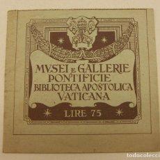 Documentos antiguos: ENTRADA MUSEI E GALLERIE PONTIFICIE BIBLIOTECA APOSTOLICA VATICANA - AÑO 1950 75 LIRE. Lote 195378965