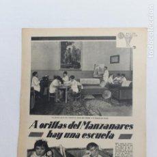 Documentos antiguos: EN LAS ESCUELAS, A ORILLAS DEL MANZANARES HAY UNA ESCUELA, 1936. Lote 195386488