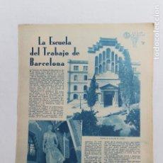 Documentos antiguos: EN LAS ESCUELAS, LA ESCUELA DEL TRABAJO DE BARCELONA, MADRID 1936. Lote 195407398