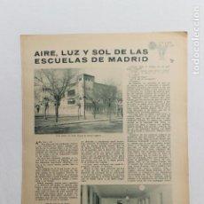 Documentos antiguos: AIRE, LUZ Y SOL DE LAS ESCUELAS DE MADRID, MADRID 1936. Lote 195407721