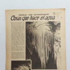 Documentos antiguos: EN LAS ESCUELAS, COSAS QUE HACE EL AGUA CUEVAS DE JENOLAN , MADRID 1936. Lote 195407928