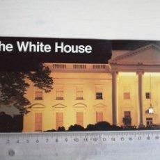 Documentos antiguos: THE WHITE HOUSE WASHINGTON, LA CASA BLANCA, GUÍA DE VISITA 1989. Lote 195531285