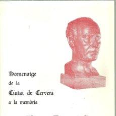 Documentos antiguos: 3477.- HOMENATGE DE LA CIUTAT DE CERVERA A LA MEMORIA D`AGUSTI DURAN I SANPERE-ANY 1976. Lote 195531607