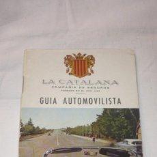 Documentos antiguos: GUIA AUTOMOVILISTICA LA CATALANA CIA DE SEGUROS (AÑOS 50/60). Lote 195575512