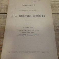 Documentos antiguos: SEVILLA, 1948, REGLAMENTO DE S.A. INDUSTRIAL CORCHERA, VEGA DE TRIANA, 25 PAGINAS. Lote 195722060