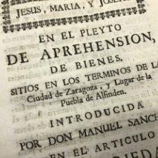 Documentos antiguos: 1744. LA PUEBLA DE ALFINDEN. PLEYTO PEDRO JORDÁN DE URRIES.. Lote 195977815