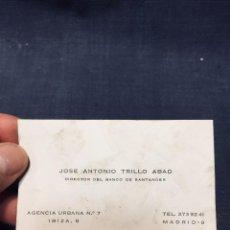 Documentos antiguos: TARJETA VISITA JOSE ANTONIO TRILLO ABAD DIRECTOR BANCO DE SANTANDER 5,5X9,5CMS. Lote 196143945